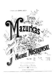 Three Mazurkas, Op.60: Three Mazurkas by Moritz Moszkowski
