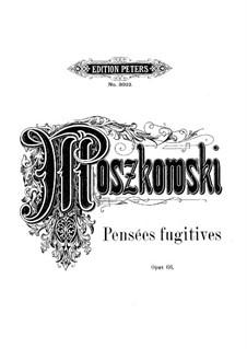 Pensées fugitives, Op.66: Pensées fugitives by Moritz Moszkowski