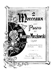 Two Pieces for Piano, Op.67: Complete set by Moritz Moszkowski