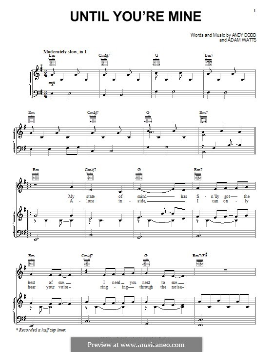Until You're Mine (Demi Lovato): For voice and piano (or guitar) by Adam Watts, Andrew Dodd