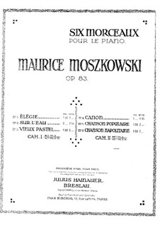 Six Pieces for Piano, Op.83: Six Pieces for Piano by Moritz Moszkowski