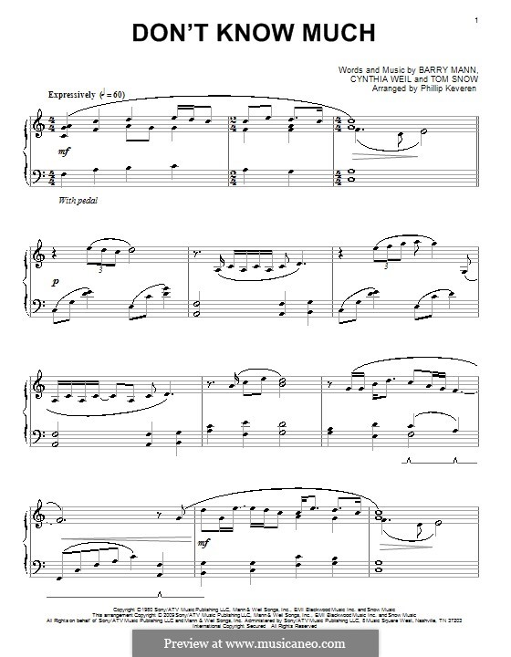 Don't Know Much (Aaron Neville & Linda Ronstadt): For piano by Barry Mann, Tom Snow