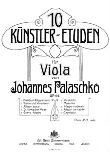 Ten Artistic Etudes for Viola, Op.44: Ten Artistic Etudes for Viola by Johannes Palaschko
