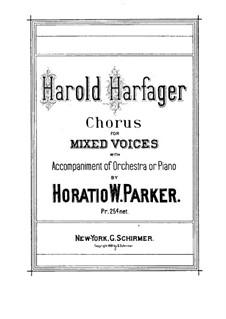 Harold Harfager, Op.26: Harold Harfager by Horatio Parker