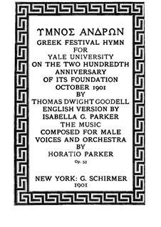 Hymnos Andron. Greek Festival Hymn, Op.53: Piano-vocal score by Horatio Parker