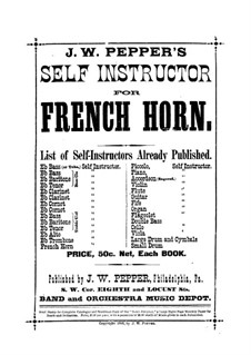 Self Instructor for French Horn: Self Instructor for French Horn by James Welsh Pepper
