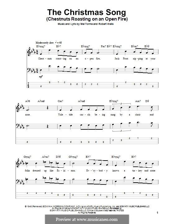 The Christmas Song (Chestnuts Roasting on an Open Fire): For bass guitar by Mel Tormé, Robert Wells