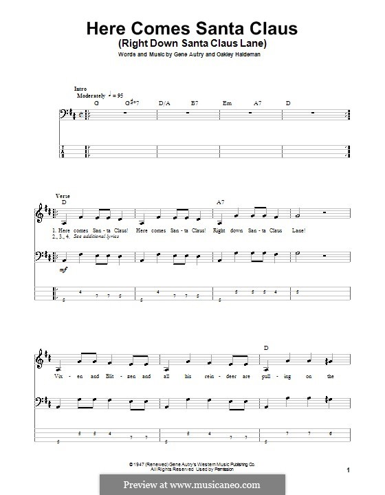 Here Comes Santa Claus (Right Down Santa Claus Lane): For bass guitar with tab by Gene Autry, Oakley Haldeman