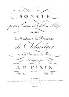Sonata for Violin and Piano, Op.14: Sonata for Violin and Piano by Johann Peter Pixis