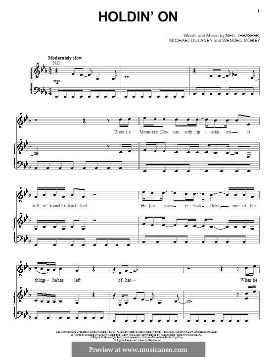 Holdin' On (Rascal Flatts): For voice and piano (or guitar) by Michael Dulaney, Neil Thrasher, Wendell Mobley