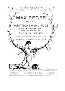 Variations and Fugue on a Theme by Hiller, Op.100: For piano four hands by Max Reger