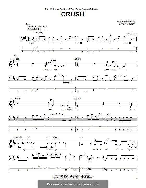 Crush (Dave Matthews Band): For bass guitar with tab by David J. Matthews