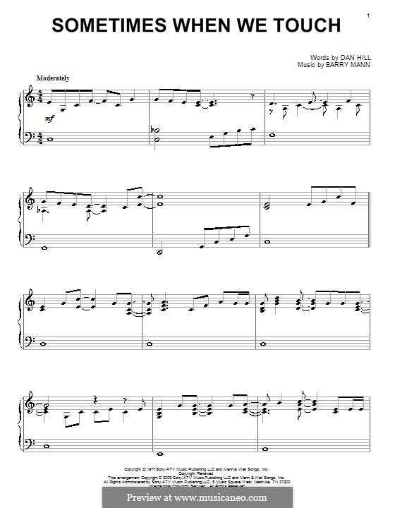 Sometimes When We Touch (Dan Hill): For piano by Barry Mann