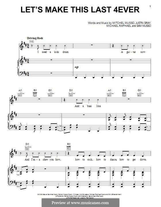 Let's Make This Last 4ever (Mitchel Musso): For voice and piano (or guitar) by Justin Gray, Michael Raphael, Sam Musso