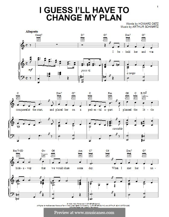 I Guess I'll Have to Change My Plan (Frank Sinatra): For voice and piano (or guitar) by Arthur Schwartz