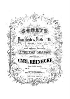 Sonata for Cello (or Violin, or Viola) and Piano, Op.42: Sonata for Cello (or Violin, or Viola) and Piano by Carl Reinecke