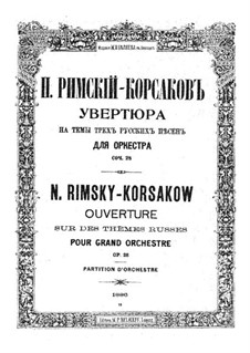 Overture on Themes of Three Russian Songs, Op.28: Overture on Themes of Three Russian Songs by Nikolai Rimsky-Korsakov
