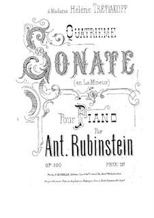 Sonata for Piano No.4 in A Minor, Op.100: Sonata for Piano No.4 in A Minor by Anton Rubinstein