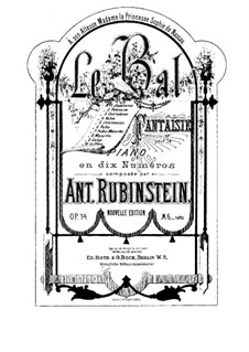 Le Bal. Fantasia for Piano, Op.14: Complete set by Anton Rubinstein