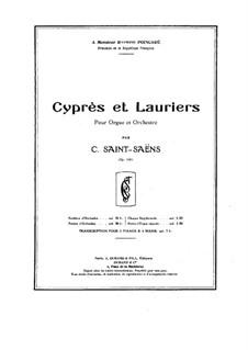 Cyprès et Lauriers, Op.156: Full score by Camille Saint-Saëns