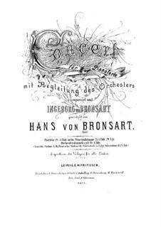Piano Concerto in F Sharp Minor, Op.10: Piano Concerto in F Sharp Minor by Hans Bronsart von Schellendorff