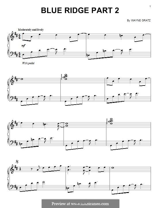 Blue Ridge. Part 2: For piano by Wayne Gratz