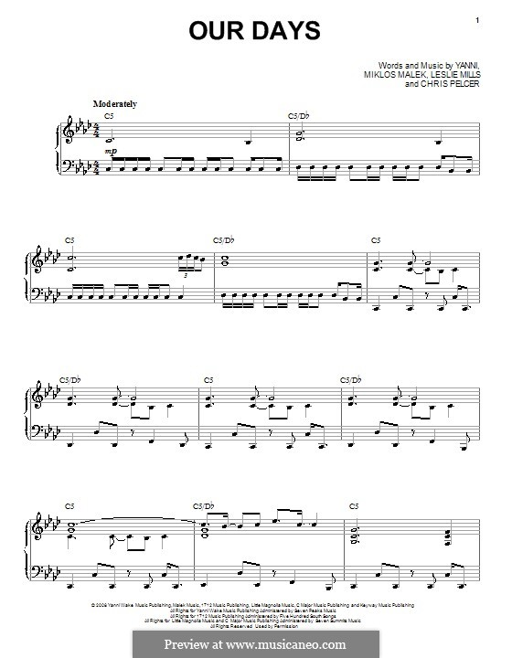 Our Days (Yanni): For voice and piano (or guitar) by Chris Pelcer, Leslie Mills, Miklos Malek