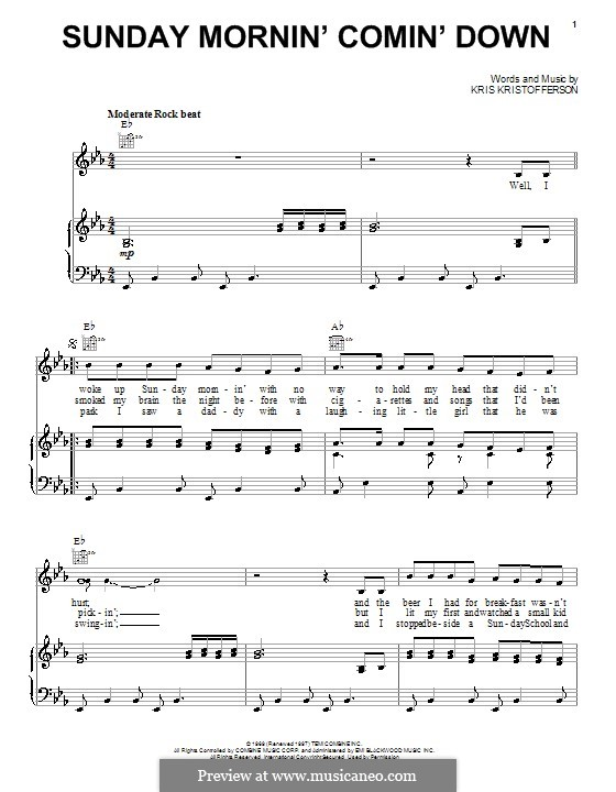 Sunday Mornin' Comin' Down: For voice and piano (or guitar) by Kris Kristofferson