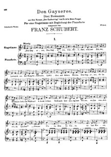 Don Gayseros. Three Songs, D.93: For voice and piano by Franz Schubert