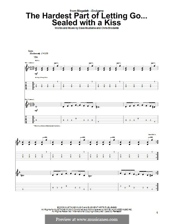 The Hardest Part of Letting Go...Sealed with a Kiss (Megadeth): For guitar with tab by Chris Broderick, Dave Mustaine