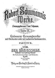 Der Königssohn (The King's Son), Op.116: Der Königssohn (The King's Son) by Robert Schumann