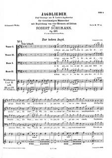 Jagdlieder (Hunting Songs), Op.137: Jagdlieder (Hunting Songs) by Robert Schumann