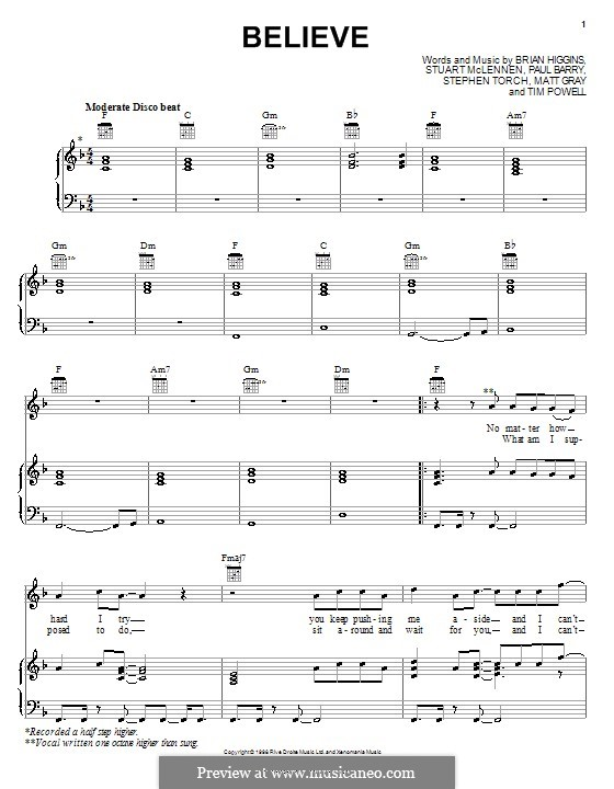 Believe (Cher): For voice and piano (or guitar) by Brian Higgins, Paul Barry, Stephen Torch