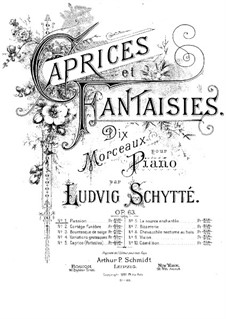 Caprices and Fantasias, Op.63: Caprices and Fantasias by Ludvig Schytte
