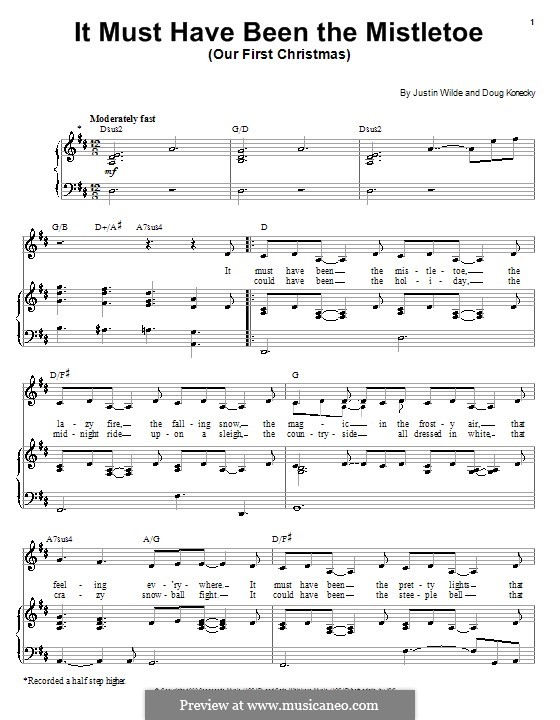 It Must Have Been the Mistletoe (Our First Christmas): For voice and piano or guitar (Barbra Streisand) by Doug Konecky, Justin Wilde