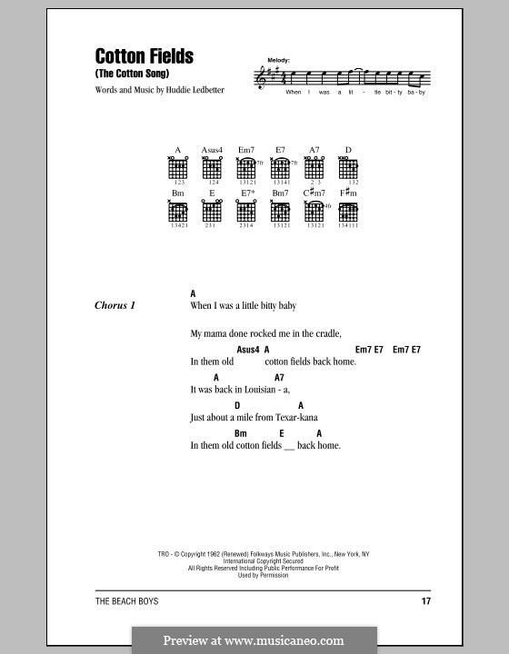 Cotton Fields (The Cotton Song): Lyrics and chords with chord boxes (The Beach Boys) by Huddie Ledbetter