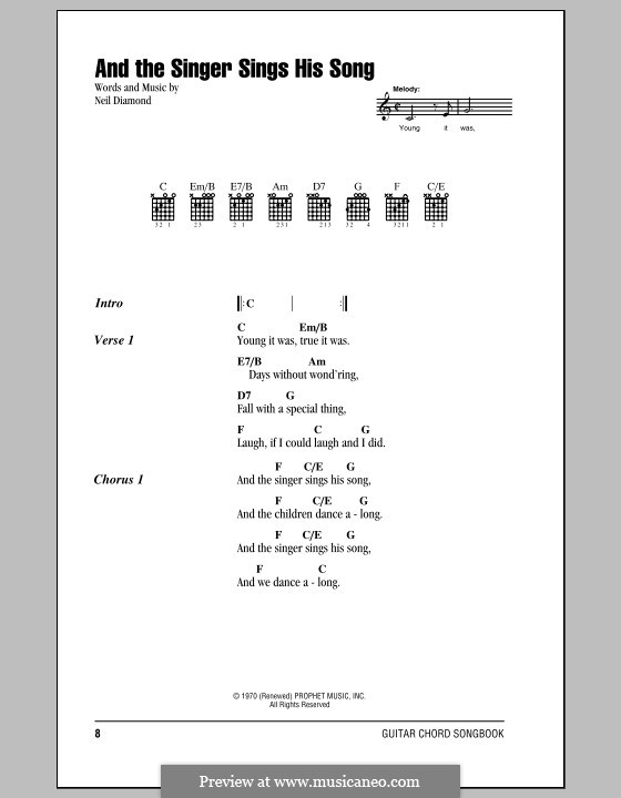 And the Singer Sings His Song: Lyrics and chords (with chord boxes) by Neil Diamond