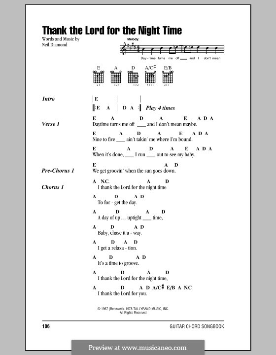 Thank the Lord for the Night Time: Lyrics and chords (with chord boxes) by Neil Diamond