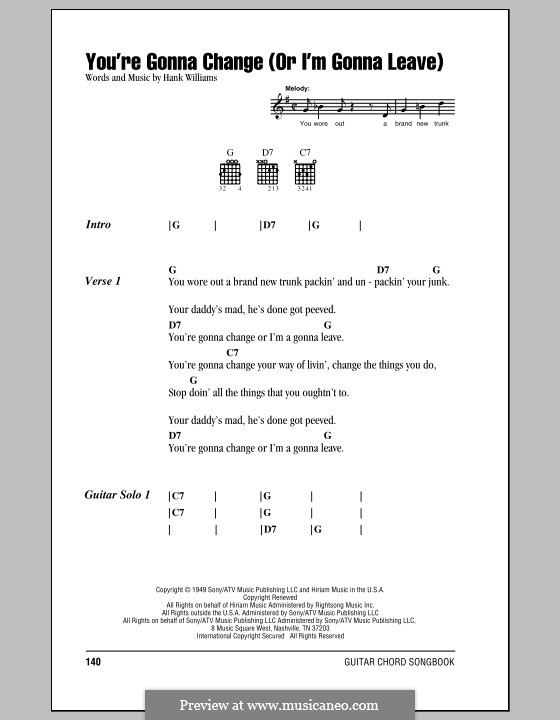 You're Gonna Change (Or I'm Gonna Leave): Lyrics and chords (with chord boxes) by Hank Williams