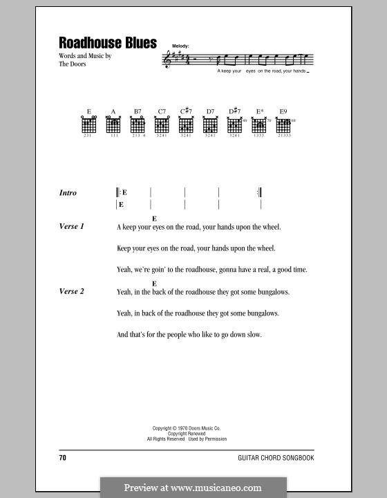 Roadhouse Blues: Lyrics and chords (with chord boxes) by Jim Morrison, John Densmore, Ray Manzarek, Robert Krieger, The Doors