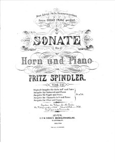 Sonata for French Horn and Piano, Op.317: Sonata for French Horn and Piano by Fritz Spindler