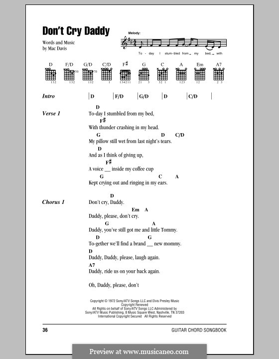 Don't Cry Daddy (Elvis Presley): Lyrics and chords (with chord boxes) by Mac Davis