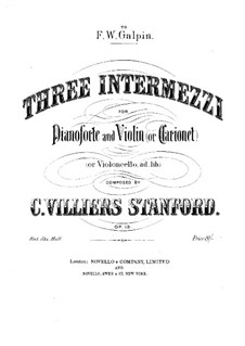 Three Intermezzi for Violin (or Clarinet) and Piano, Op.13: Three Intermezzi for Violin (or Clarinet) and Piano by Charles Villiers Stanford