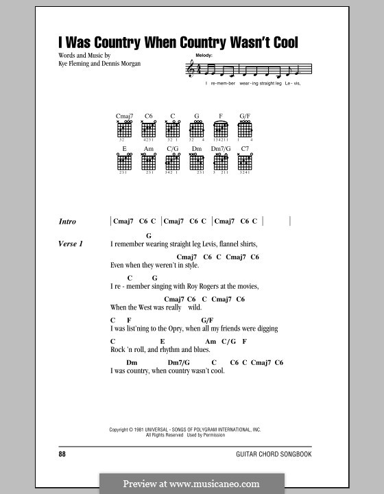 I Was Country When Country Wasn't Cool (Barbara Mandrell): Lyrics and chords (with chord boxes) by Dennis Morgan, Kye Fleming