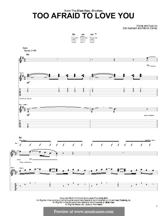 Too Afraid to Love You (The Black Keys): For guitar with tab by Daniel Auerbach, Patrick Carney