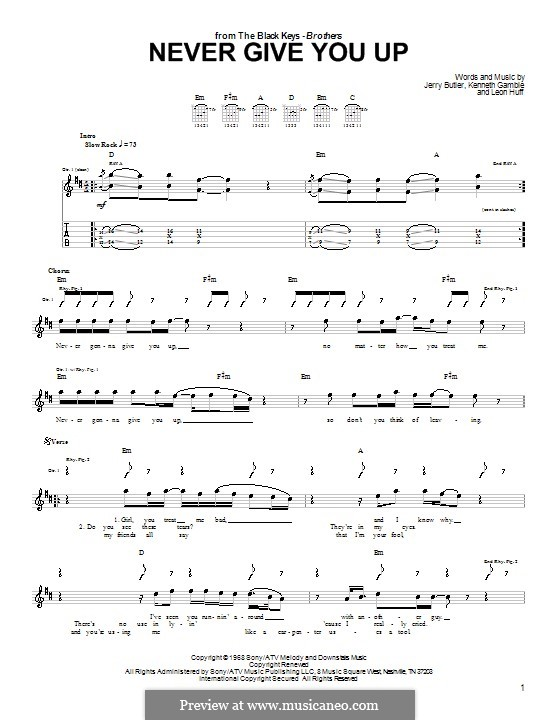 Never Give You Up (The Black Keys): For guitar with tab by Jerry Butler, Kenneth Gamble, Leon A. Huff