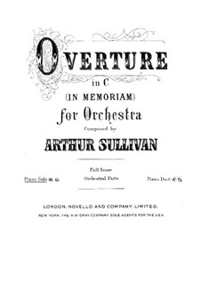 Overture in C Major 'In Memoriam': Overture in C Major 'In Memoriam' by Arthur Seymour Sullivan