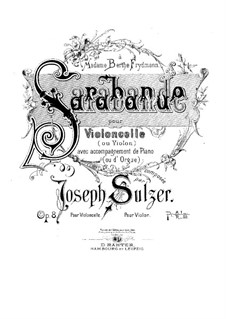 Saraband for Cello and Piano, Op.8: Saraband for Cello and Piano by Joseph Sulzer