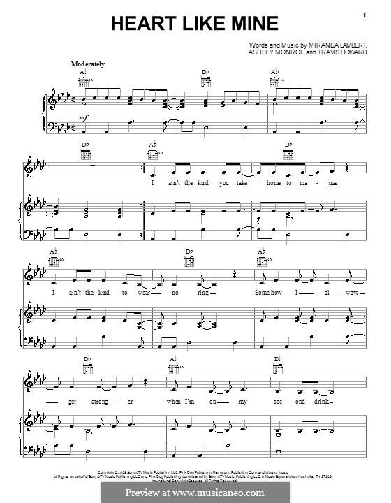 Heart Like Mine (Miranda Lambert): For voice and piano (or guitar) by Ashley Monroe, Travis Howard
