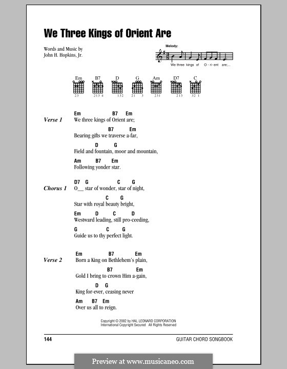 We Three Kings of Orient are (Printable Scores): Lyrics and chords by John H. Hopkins Jr.